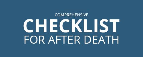 After Death Comprehensive Checklist